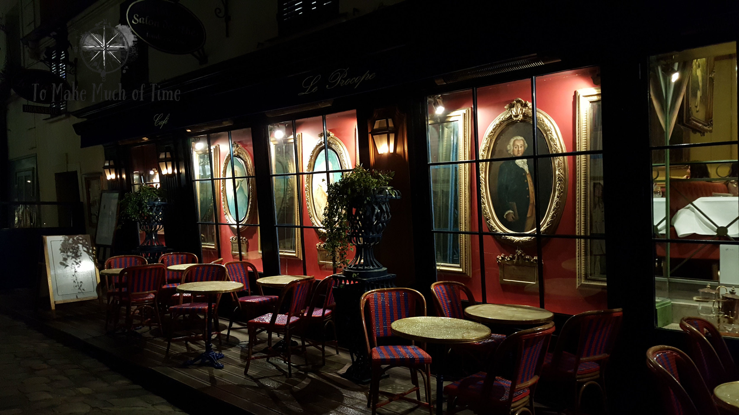 Le Procope | Historic, Amazing French Restaurant | Paris France | To Make Much of Time