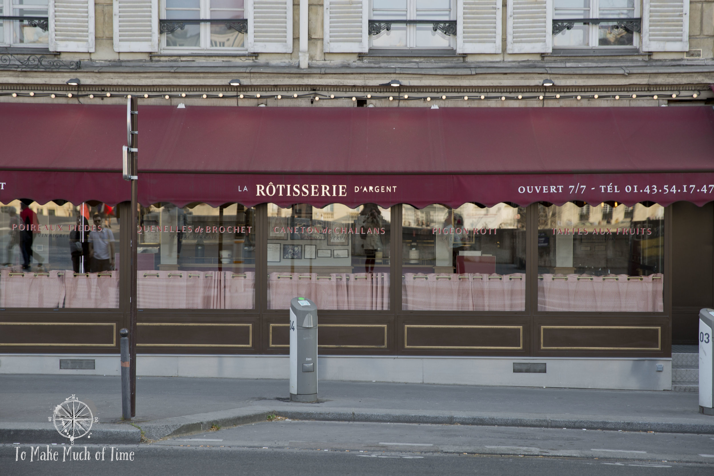 La Rotisserie D'argent | French Restaurant | To Make Much of Time