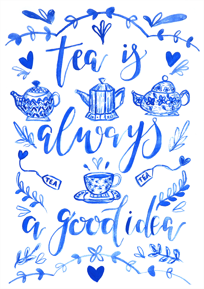 Tea is always a good idea A5 website size.jpg