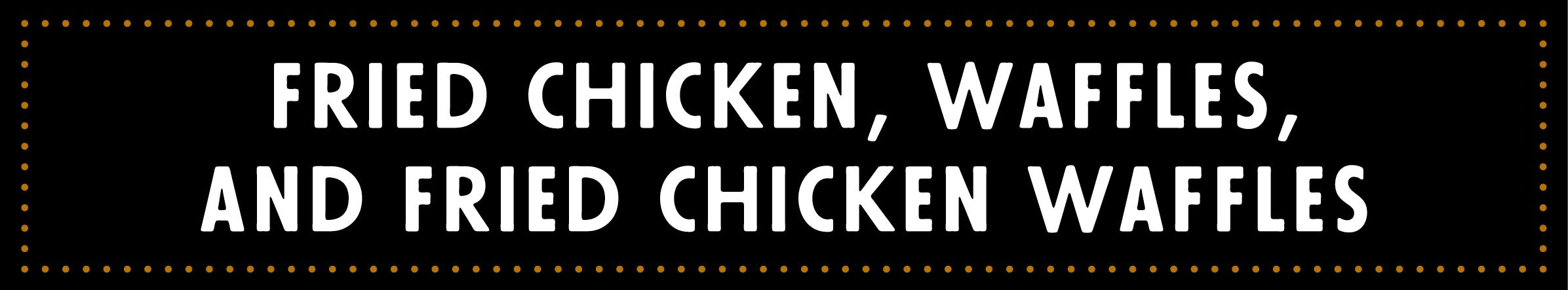 ORL_ChickenWaffles_1.jpg
