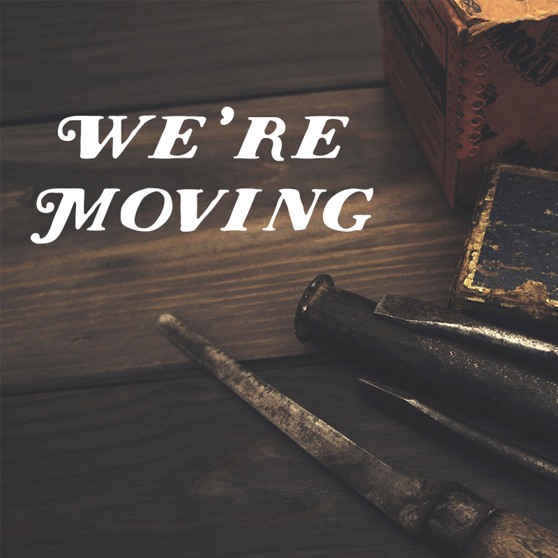 but not going far! - Join us during the month of August for sales and a lot of fun events. Come back in October and celebrate with us on our move to West Park Row.