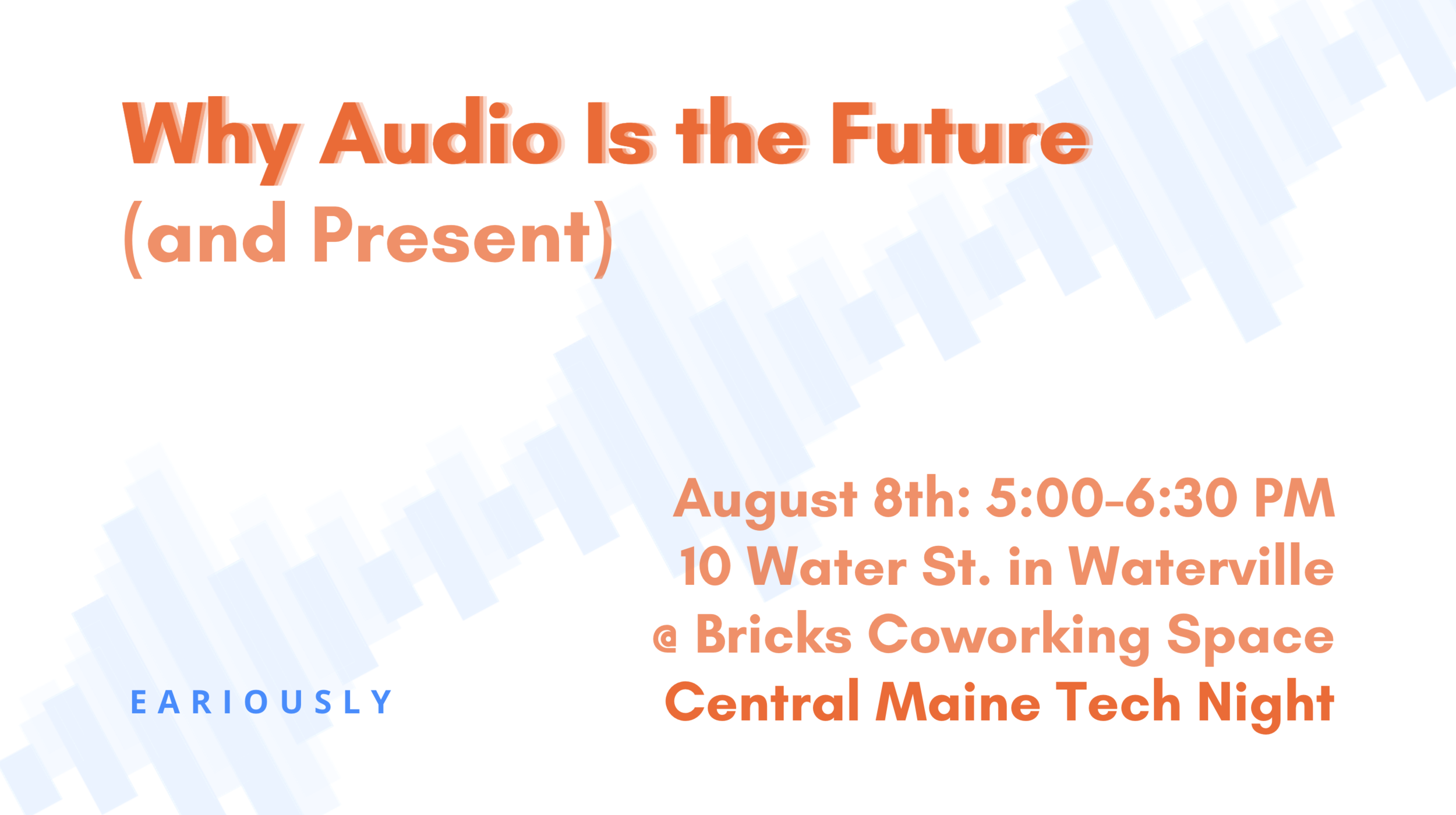 Eariously Central Maine Tech Night Central Maine Growth Council Bricks Coworking and Innovation Space