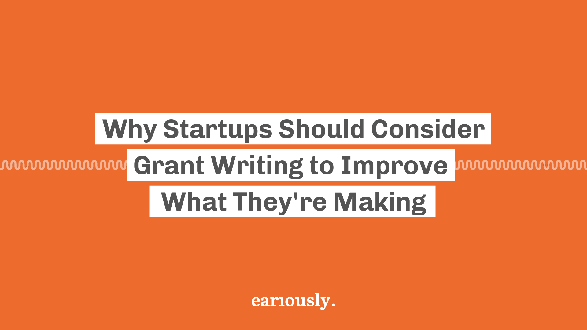 Eariously Startup Maine Grant Grantwriting
