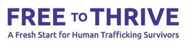 Free to Thrive empowers survivors of human trafficking to be free from exploitation and to thrive by providing them with legal services and connections to other supportive services. It is based in San Diego.   Learn More --->