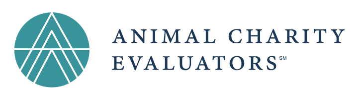Animal Charity Evaluators is dedicated to finding and advocating highly effective opportunities for improving the lives of animals.  It looks to assist compassionate volunteers, donors, and professionals in making informed animals. It does this through researching and recommending high-impact interventions to activists and charities alike.  Learn More --->