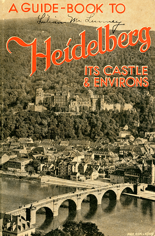 Above is a Guide-Book to Heidelberg Castles and Evirons featuring Lilian Lunney's signature and various handwritten notes inside.
