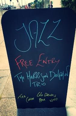The Harrison Dolphin Trio. Jazz, free entry.