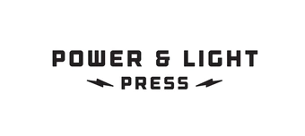 Power and Light Press.png