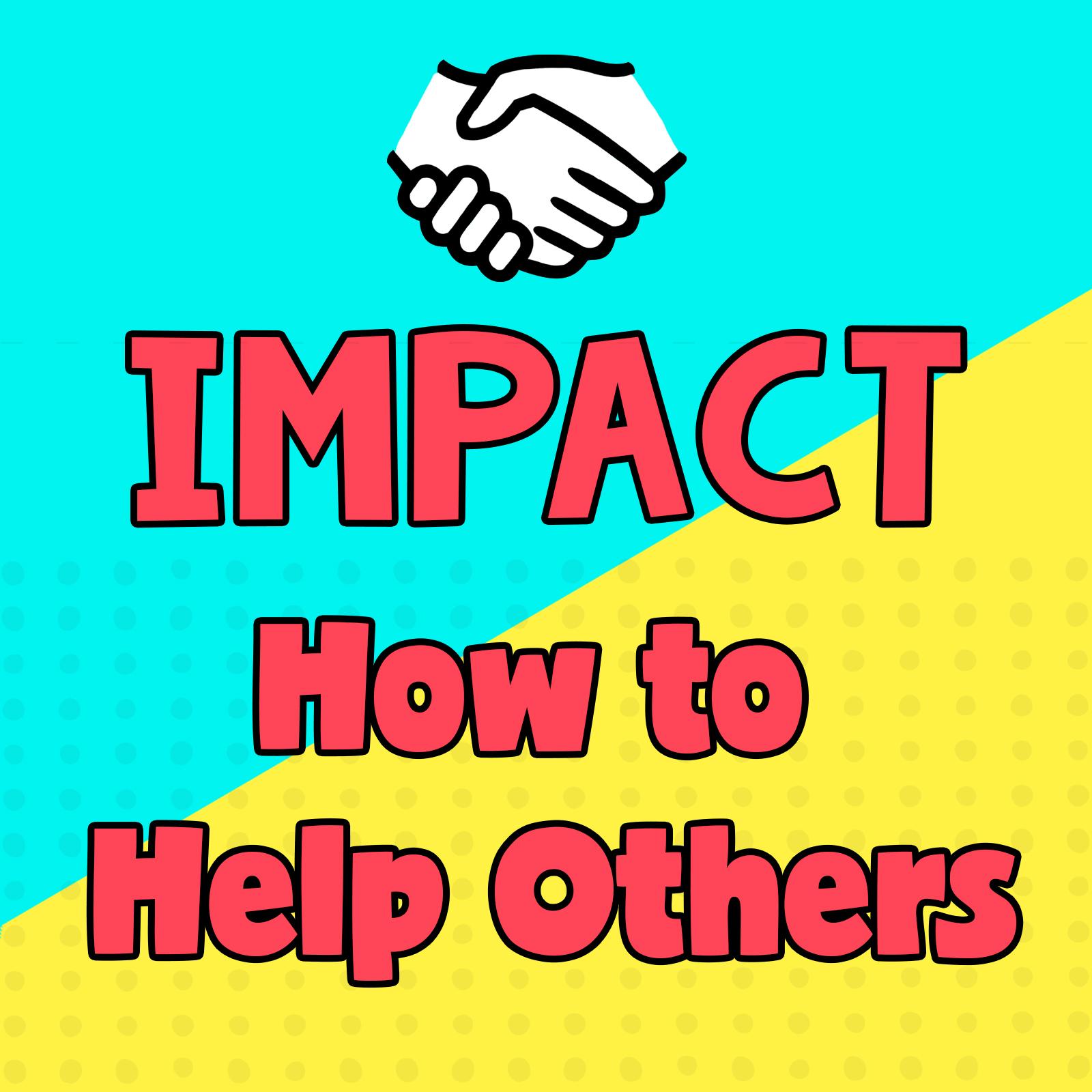 Volunteer how to help others