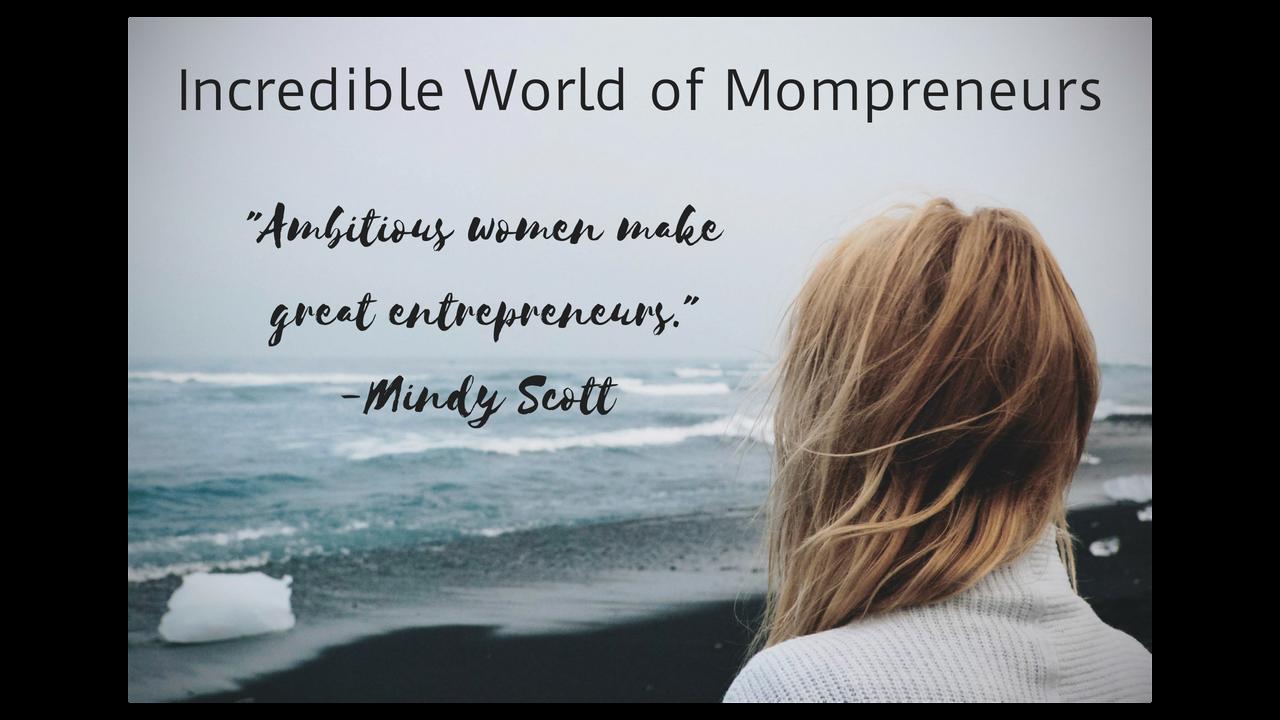 Ambitious moms make great entrepreneurs..png