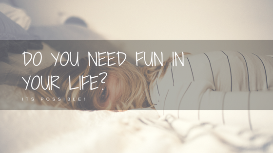 do you need fun in your life_.png