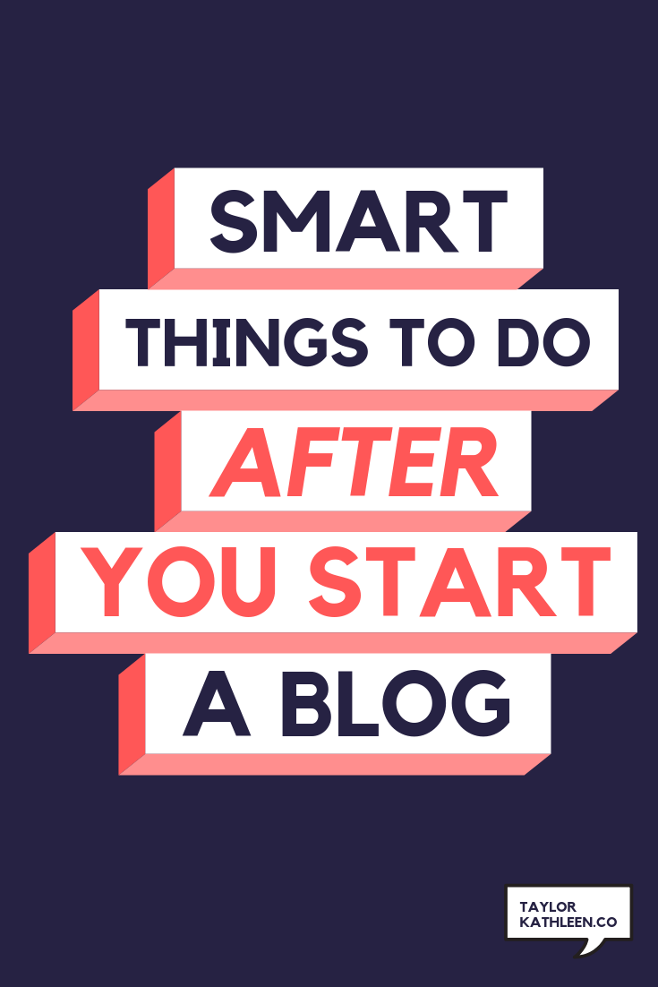 smart things to do after you stsart a blog.png