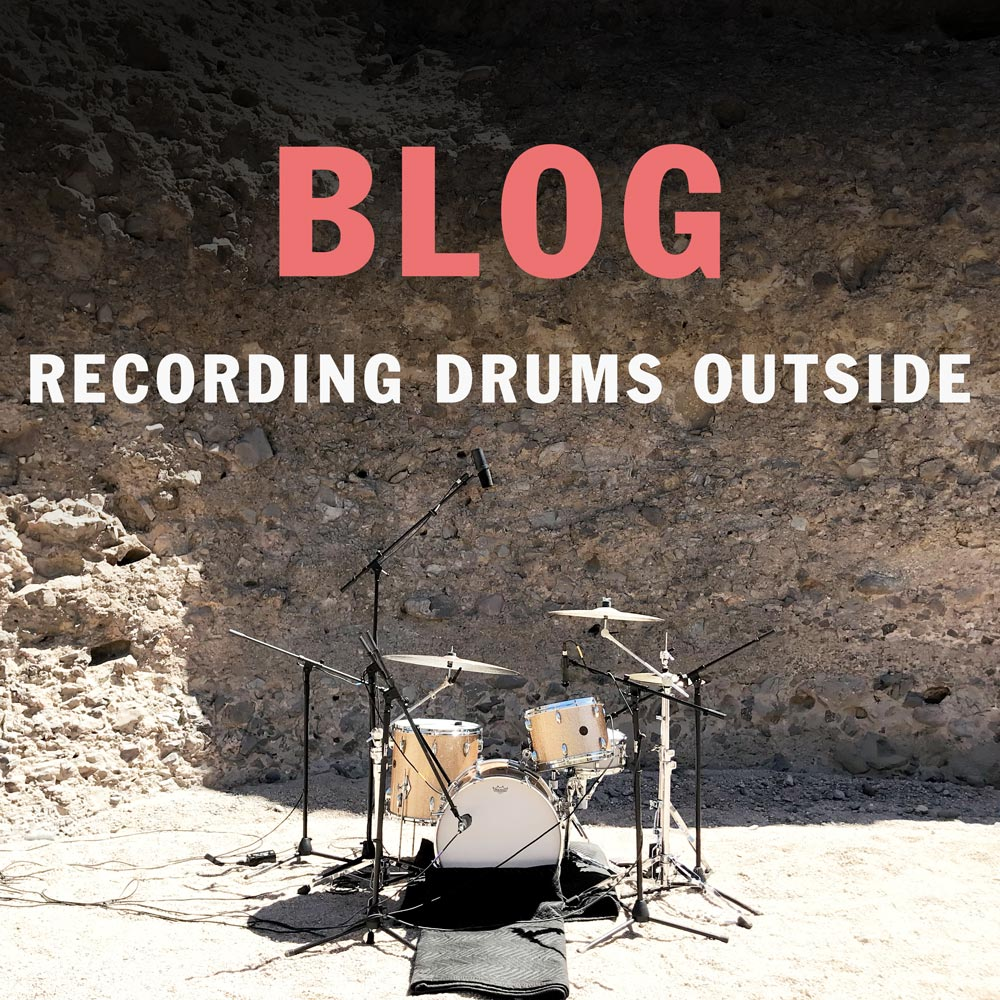 BLOG: RECORDING DRUMS OUTSIDE - AN INTERACTIVE BLOG WITH VIDEOS, AUDIO EXAMPLES AND MAPS THAT DETAILS THE RECORDING PROCESS OF CIRCLES DESERT.