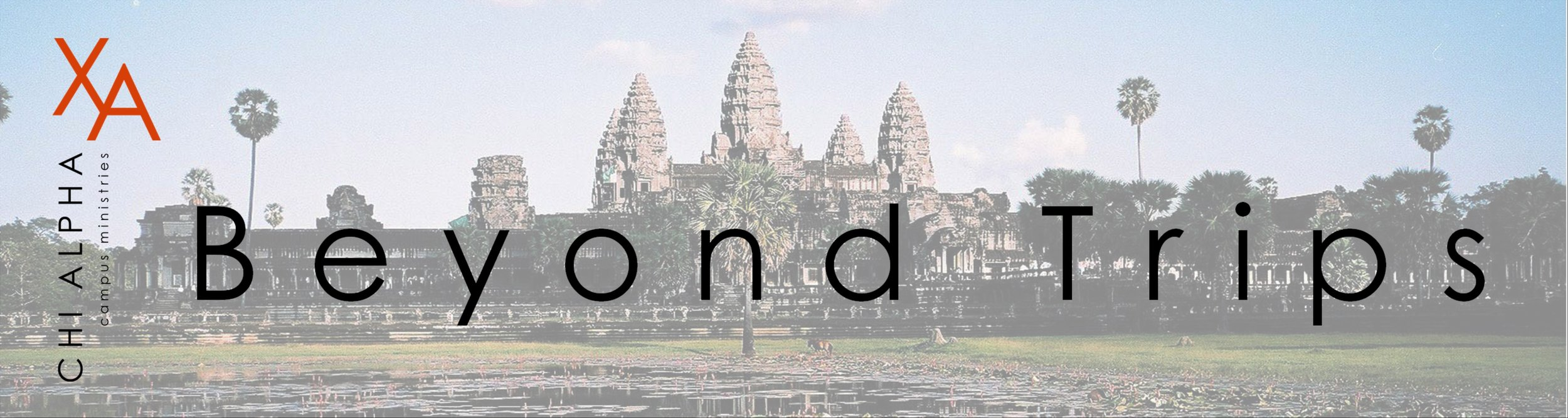 beyond trips mission trip cambodia missionary send a student support chi alpha campus ministry college students university christian fellowship oregon state university osu