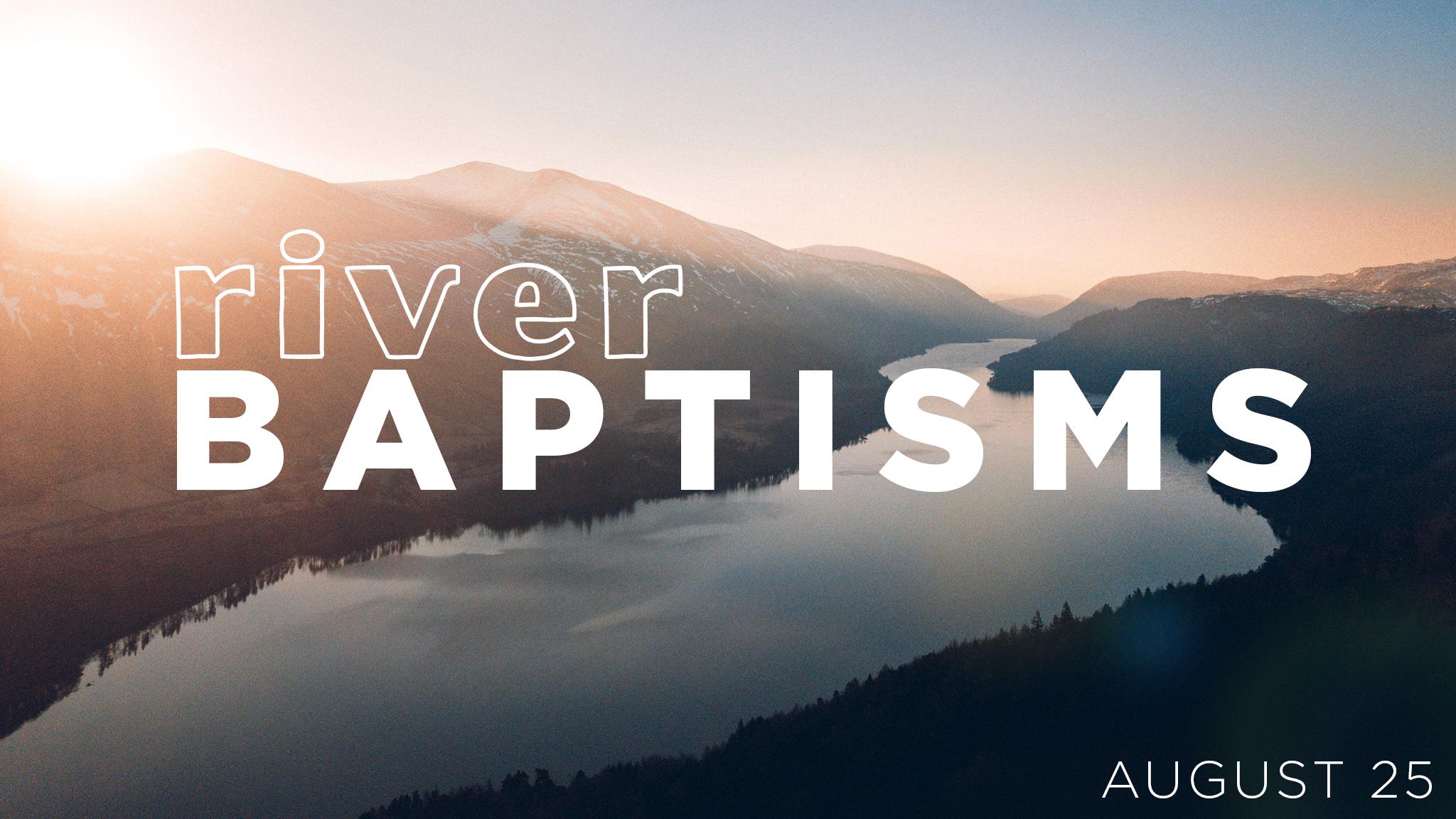 River Baptism August 25.jpg