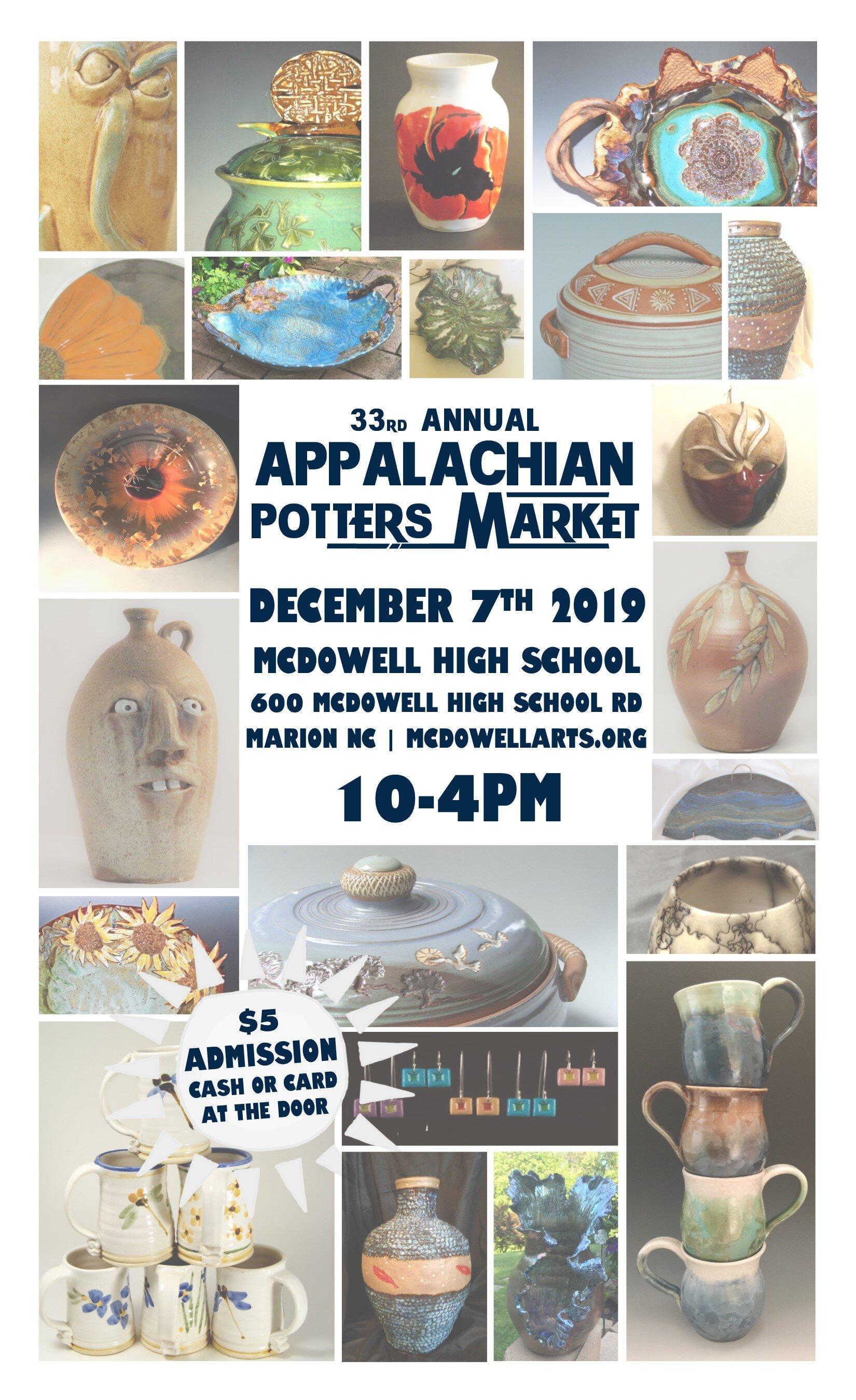 Appalachian Potters Market - Appalachian Potters MarketDecember 7th, 201910am - 4pmMcDowell High School600 McDowell High DrMarion, North Carolina 28752More info: www.facebook.com/events/2521909681365661