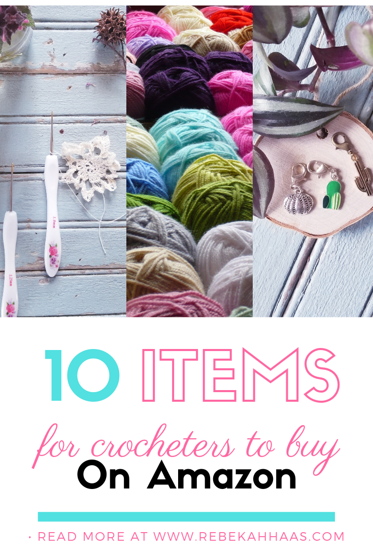 10 Items for Crocheters to Buy on Amazon #crochet #crochettools #amazondeals