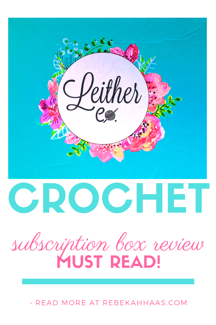 Crochet Subscription Box Review: Hook, Yarn, and so much more! #freecrochetpattern #crochetsupplies #crochetfun