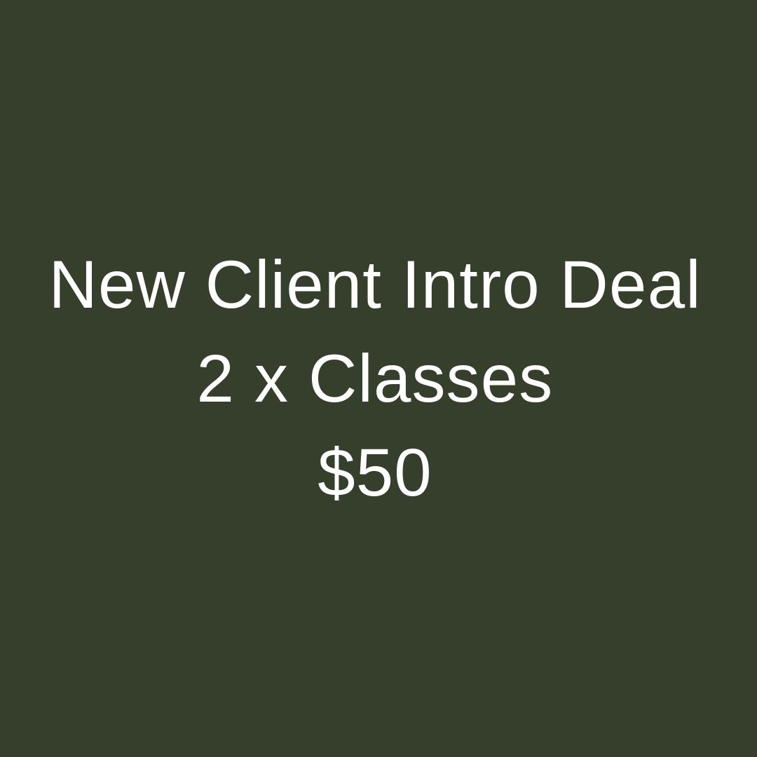 New Client Intro Deal 2 x Classes $50.png