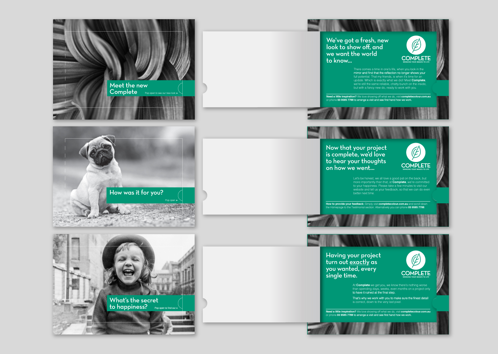 The three initial postcard designs by Gloss: Introducing the new brand, maintaining customer satisfaction by prompting feedback, and establishing Complete's differentiation - consistent quality results.