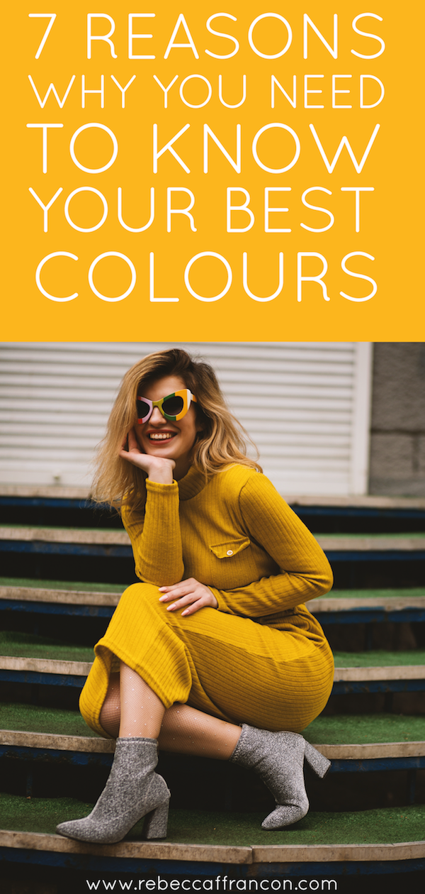 Find out the 7 reasons why you need to know your best colours.