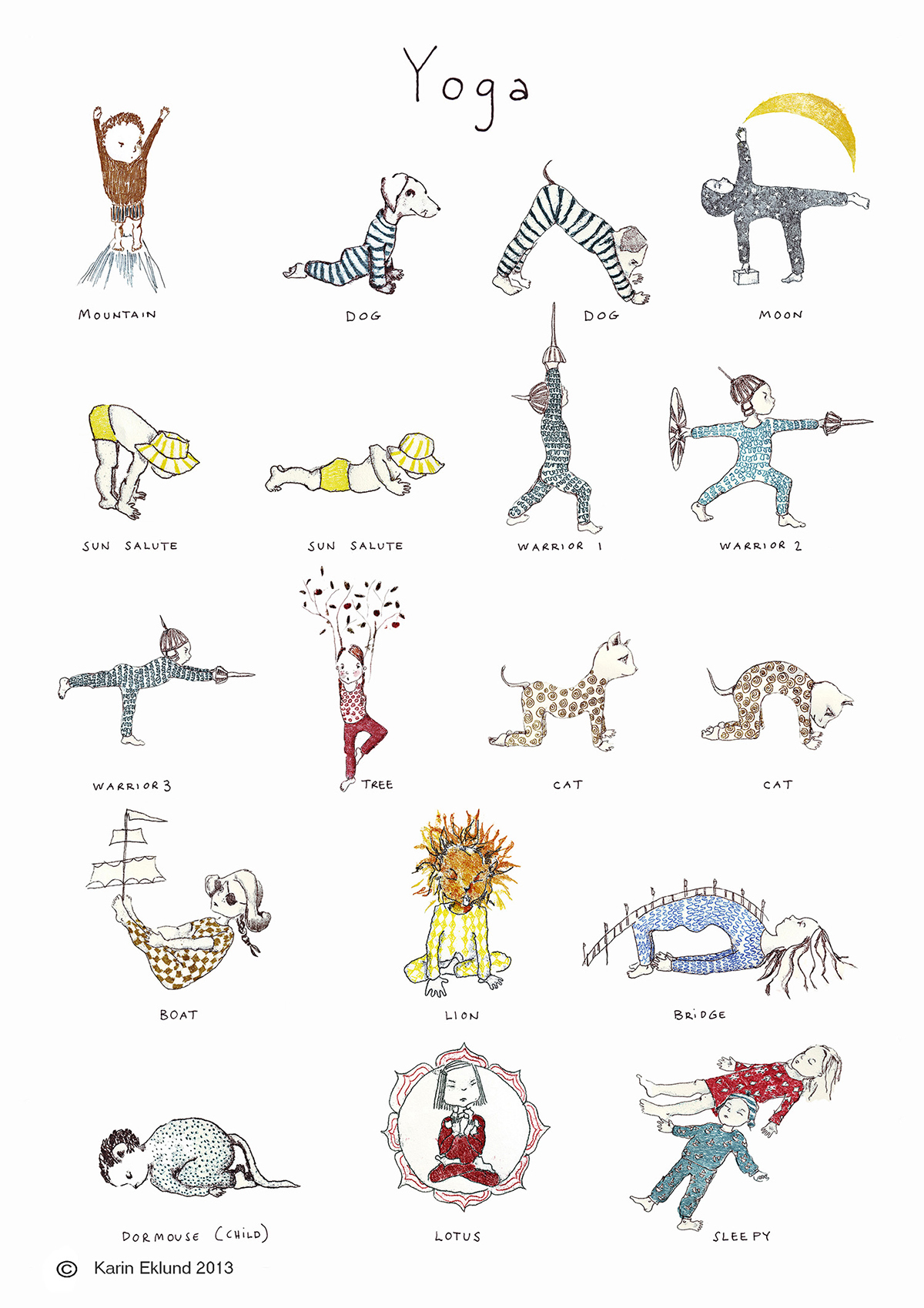- Beautiful kids yoga poster illustrated by Karin Eklund. She also has written and illustrated some lovely children's books.