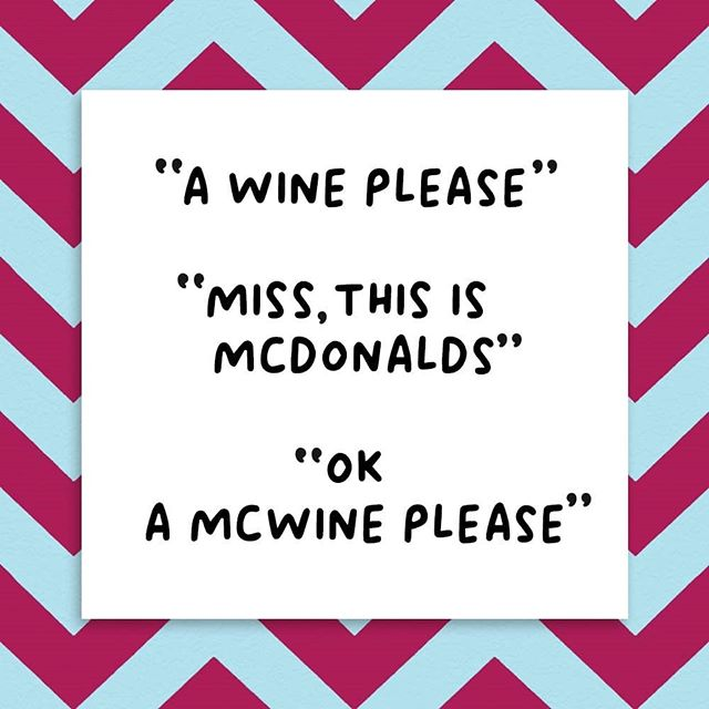 If only!!! 😂😂😂 . Comment below if you think McDonald's should be stocking Wine Chat! 🤷  #wine #winechat #wearewinechat #new #quote #pinkaf #funny #veronicadearly #morrisons #sainsburys #winetime #winewednesday
