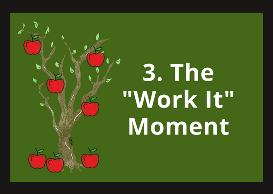 """The""""Work It"""" Moment.png"""