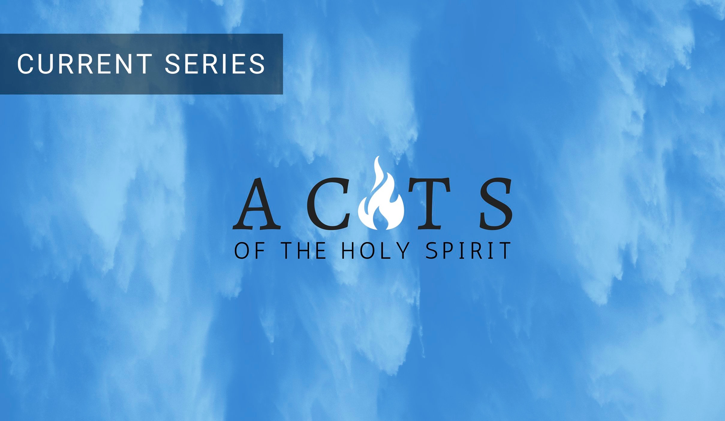 acts-sermon+series-church-houston+heights-anglican-episcopal-community-bible.jpg