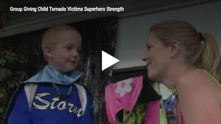 Group gives child tornado victims superhero strength