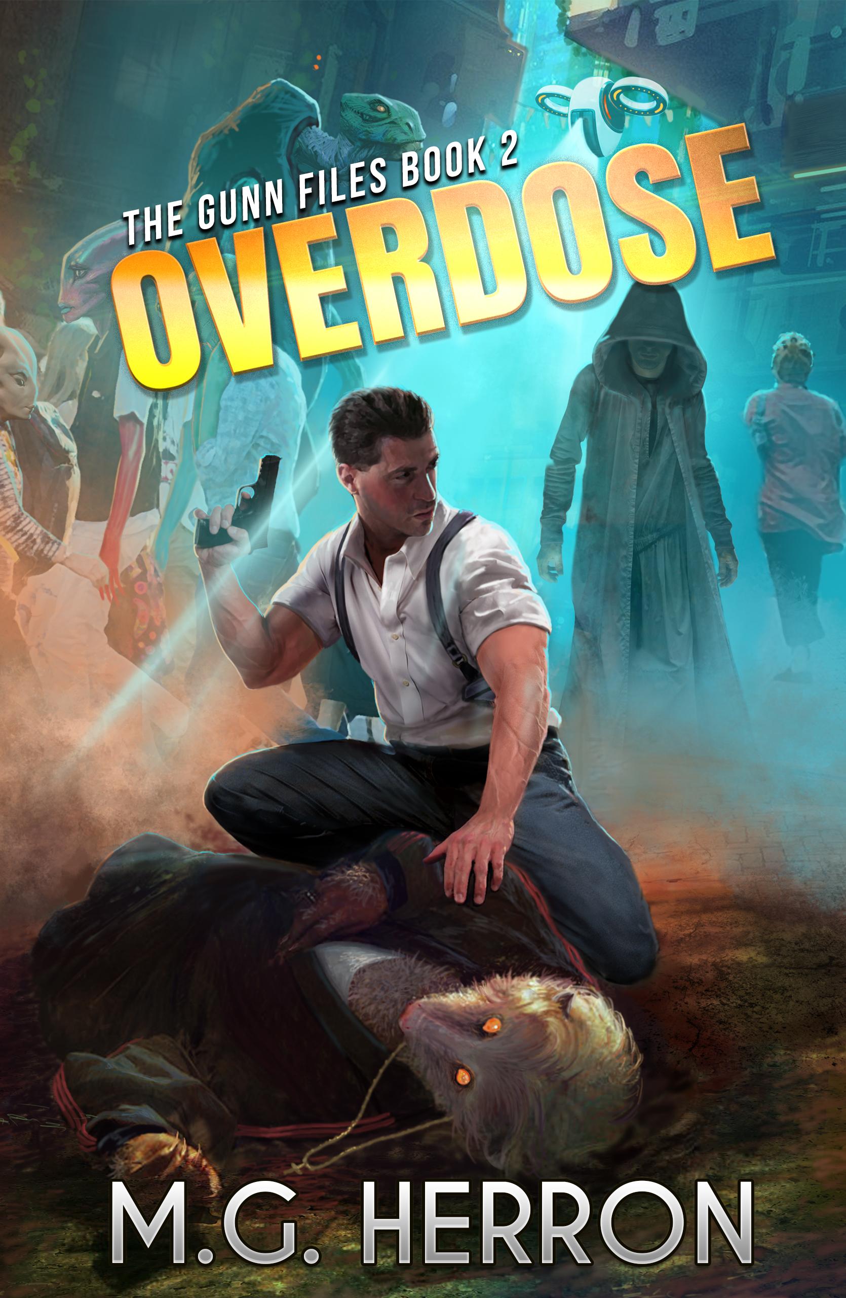 Overdoes   The Gunn Files Book 2  M.G. Herron
