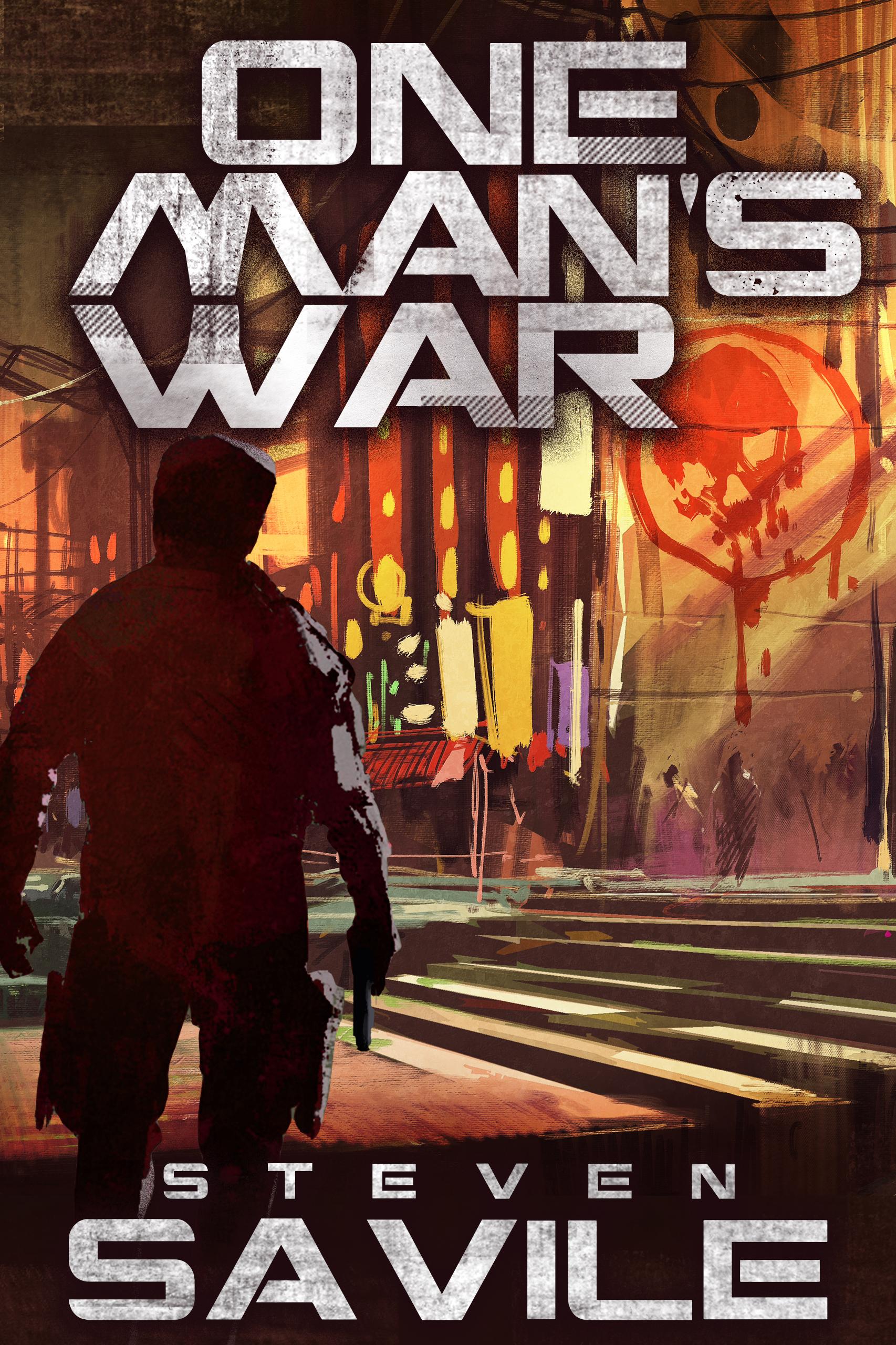 One Man's War  Steven Savile