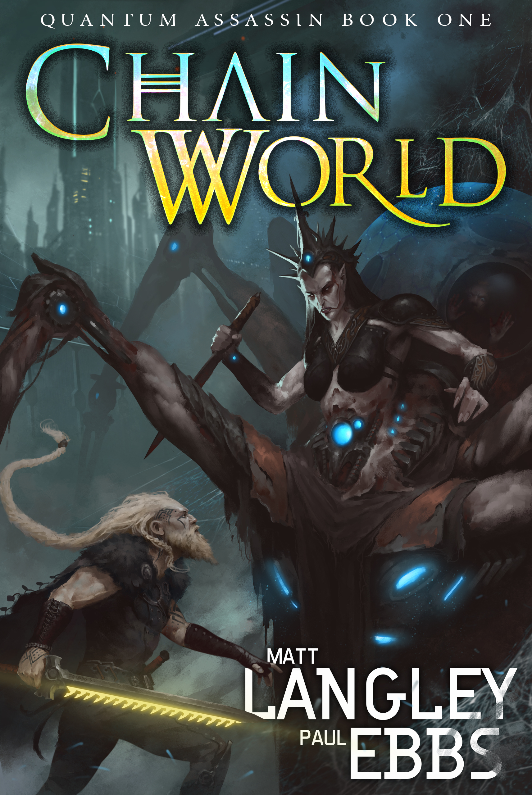 Chainworld   Quantum Assassin Book 1  Matt Langley, Paul Ebs