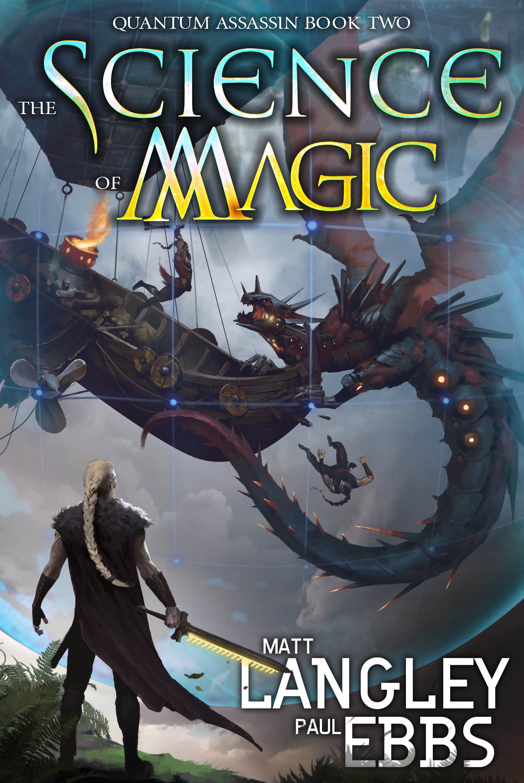 The Science of Magic   Quantum Assassin Book 2  Matt Langley, Paul Ebs