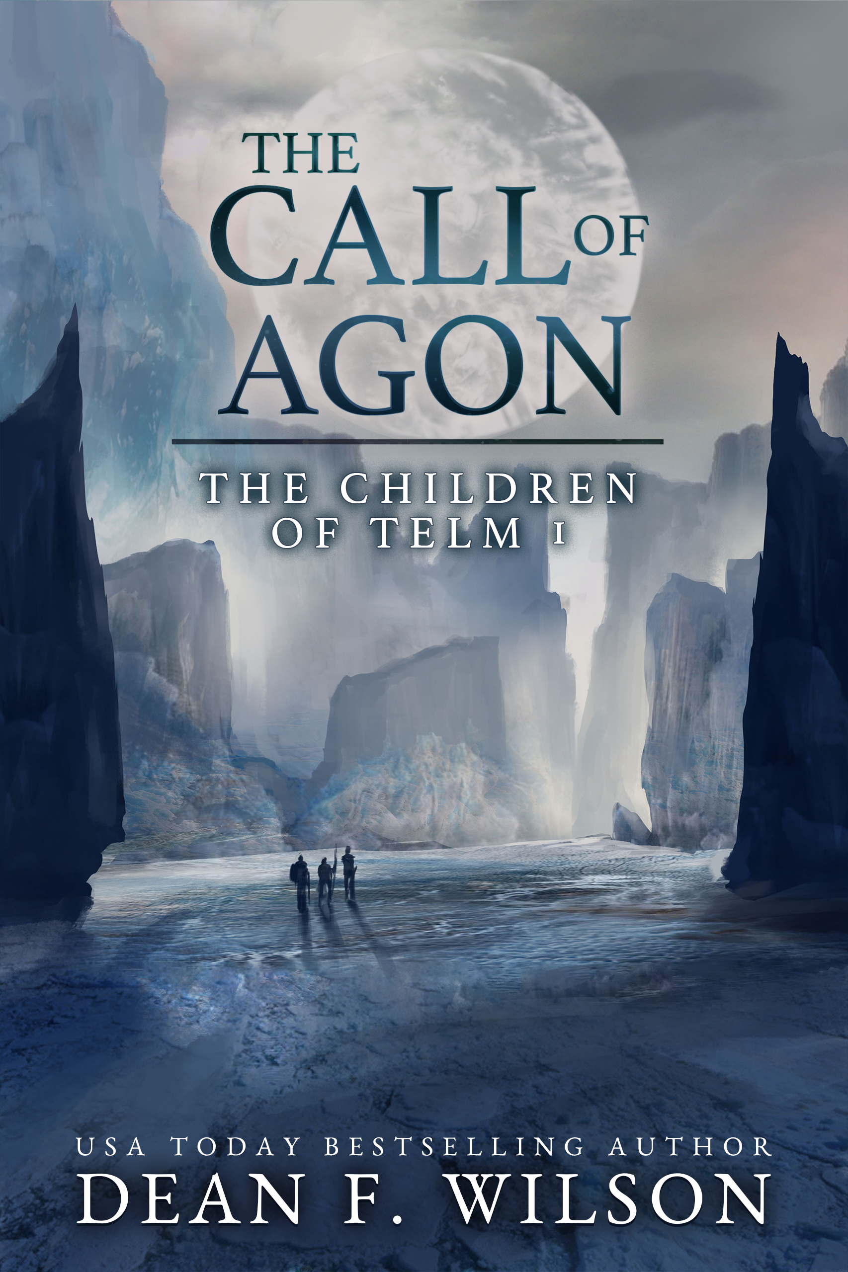 The Call of Agon    Dean F. Wilson