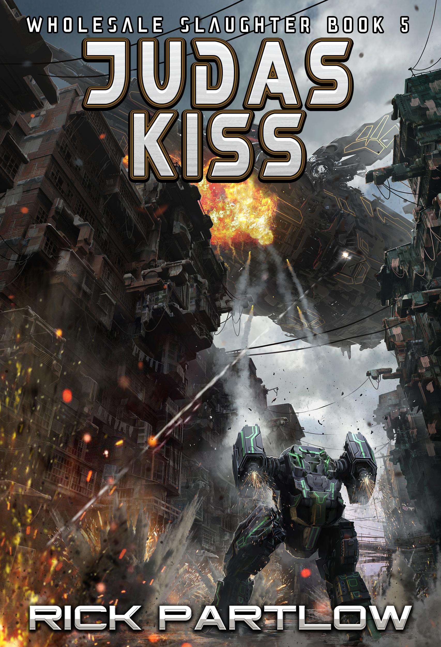 Judas Kiss    Rick Partlow