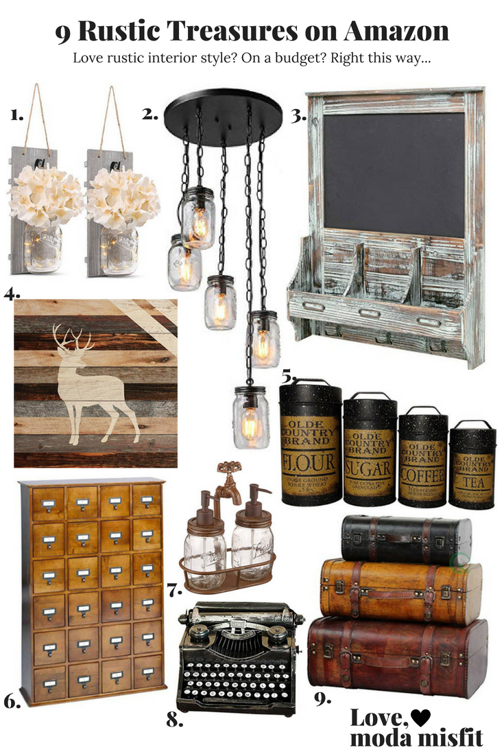 1.   Mason Jar Sconce Rustic Wall Sconces  //  2.   5-Light Chandelier Lighting Spiral Glass Mason Jar Ceiling Light  //  3.   Rustic Dark Brown Wood Wall Mounted Mail Sorter  //  4.   Standing Buck Deer Rustic 18 x 17 Wood Pallet Wall Art Sign Plaque  //  5.   Olde Country Food Safe Canisters (Set of 4)  //  6.   Solid Oak Library Card File Media Cabinet  //  7.   Mud Pie Water Spouts Soap Pump Set  //  8.     Daptsy Retro vintage typewriter  //  9.   Vintiquewise 3-Colored Vintage Style Luggage Suitcase/Trunk, Set of 3