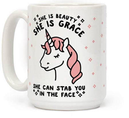 LookHUMAN She Is Beauty She Is Grace She Can Stab You In The Face White 15 Ounce Ceramic Coffee Mug @ Amazon