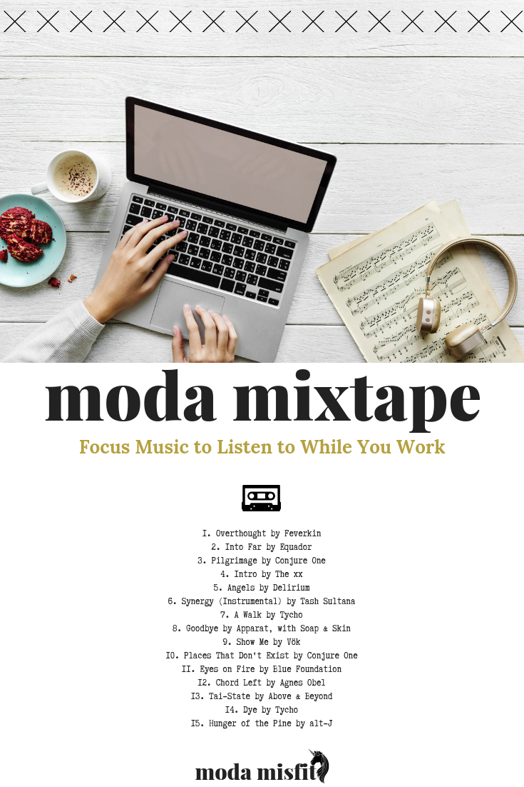 Moda Mixtape Focus Music to Listen to While You Work.png