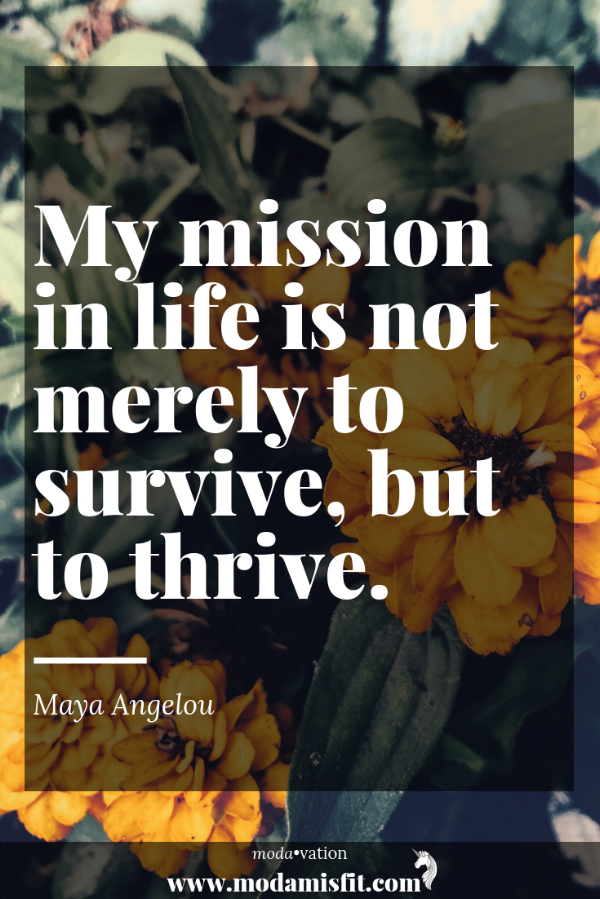 My mission in life is not merely to survive, but to thrive.-3.png