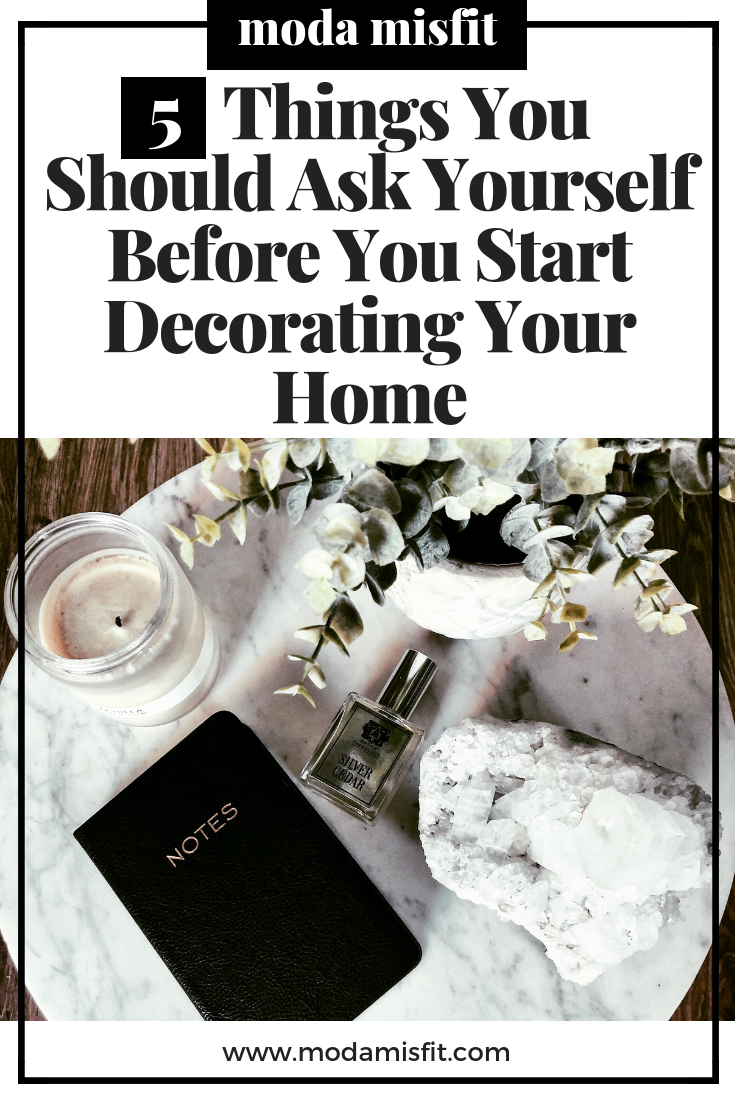 5 Things You Should Ask Yourself Before Decorating.png