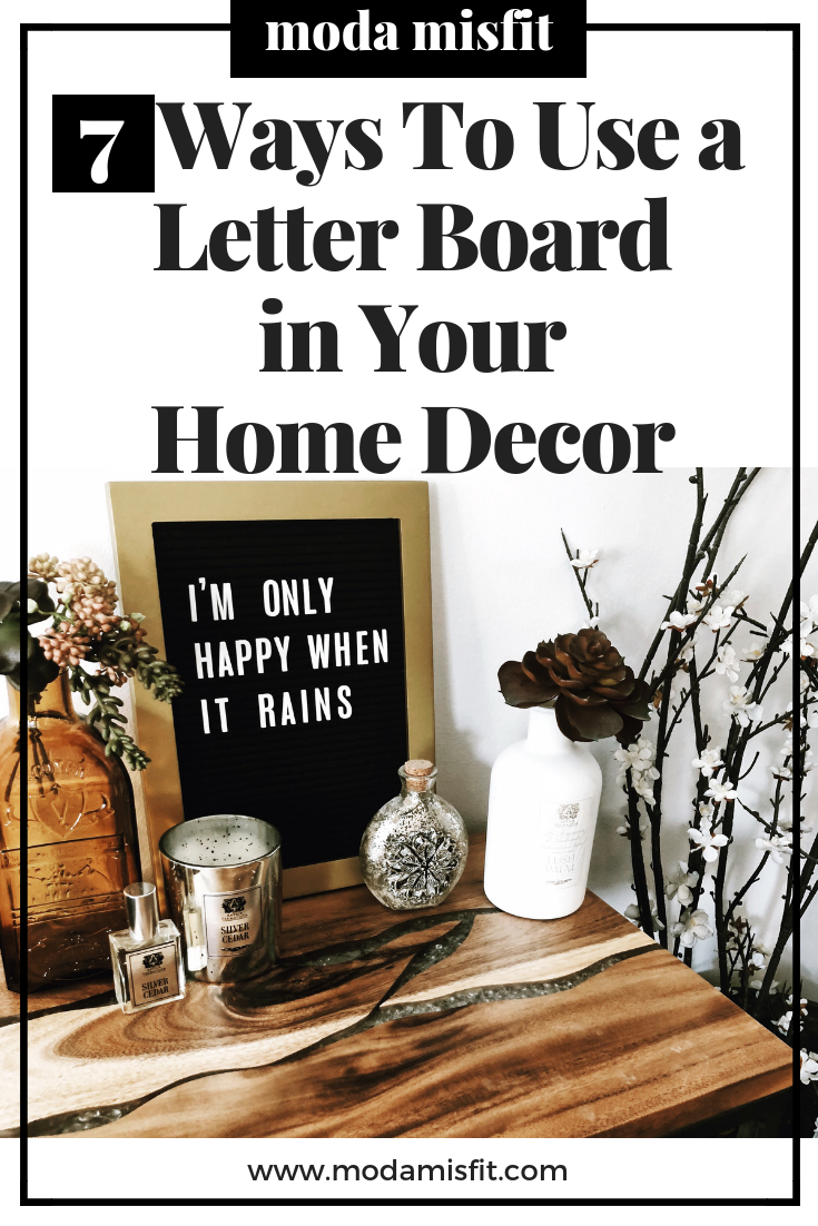 7 Ways to Use a Letter Board in Your Home Decor.png