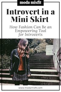 How+Fashion+Can+Be+an+Empowering+Tool+for+Introverts.png