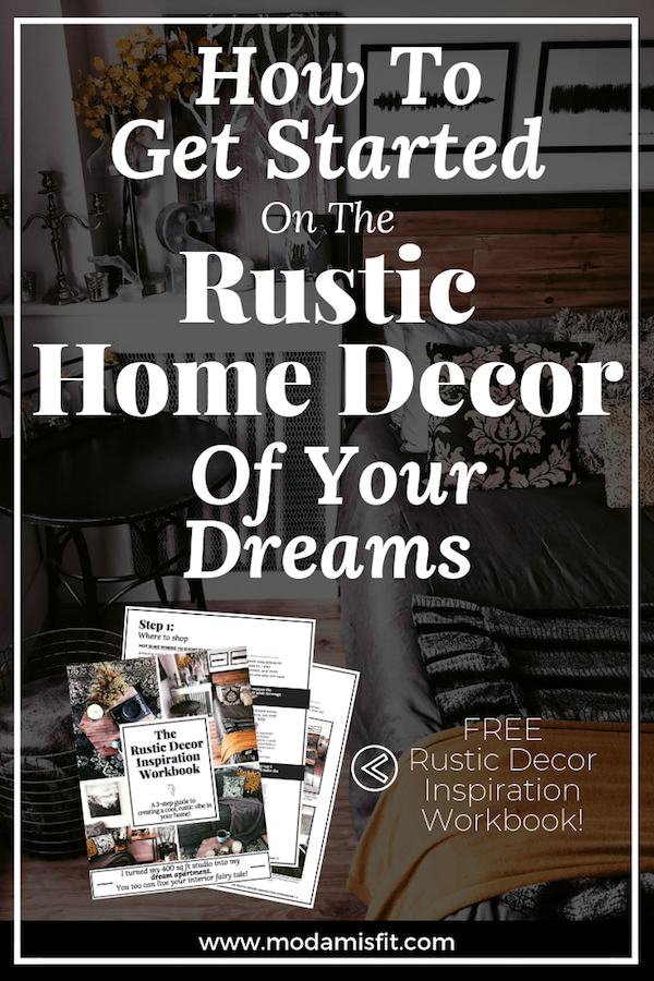 How to get started on the rustic home decor of your dreams!