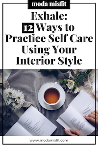 How to Practice Self Care Using Your Interior Decor