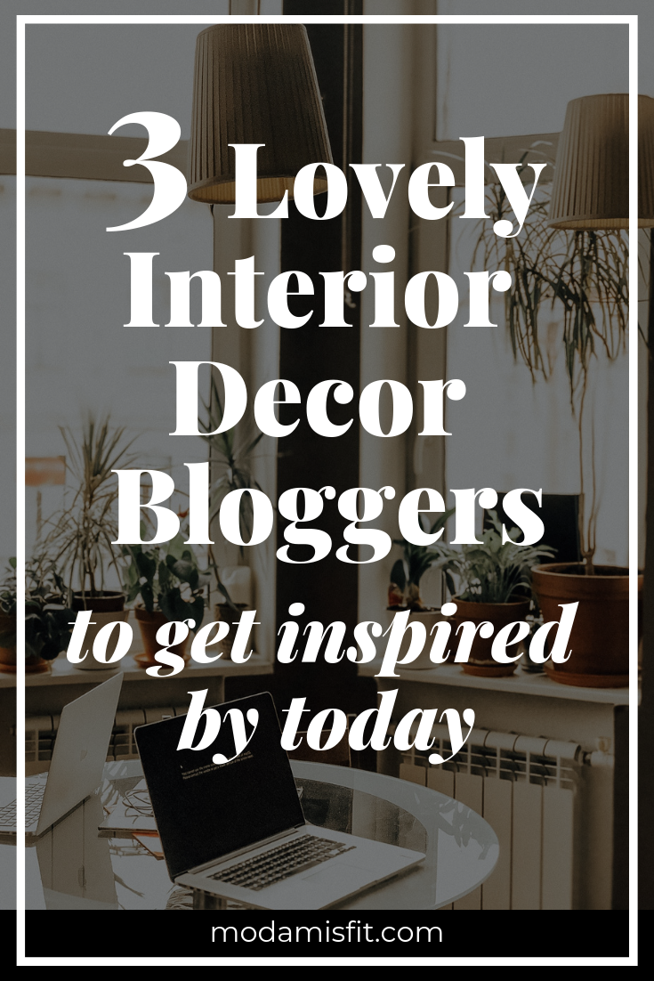 Interior decor bloggers to get inspired by today!