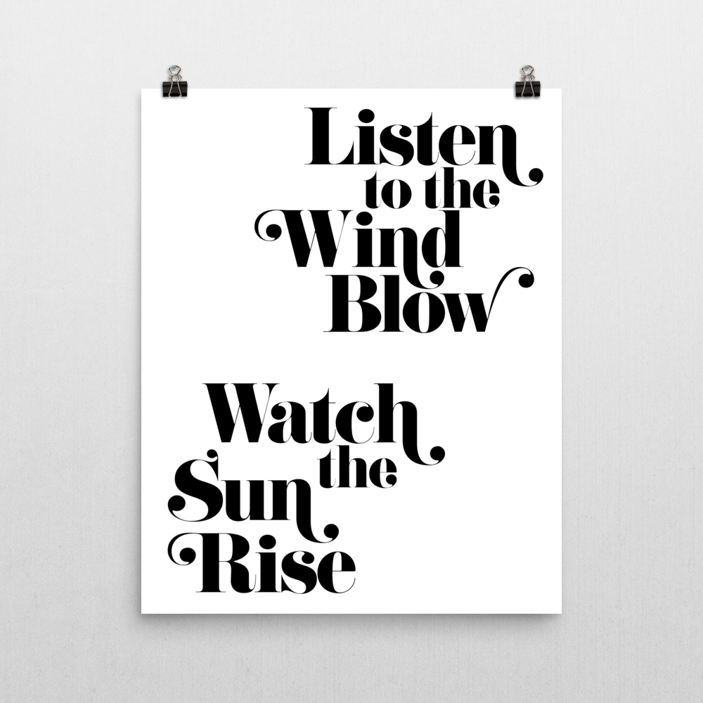 Listen to the Wind Blow Poster Print wall art