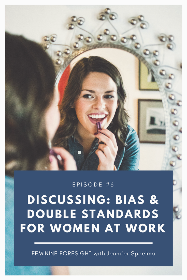 Discussing Bias and Double Standards for Women with Jennifer Spoelma