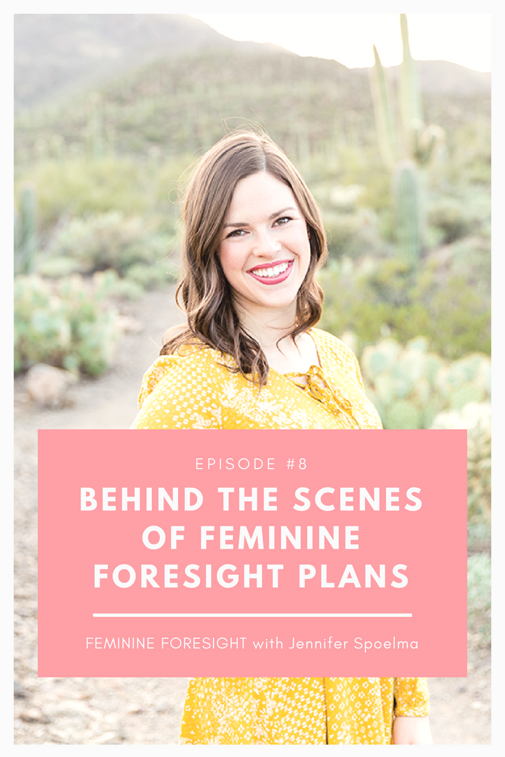 Behind the Scenes of Feminine Foresight with Jennifer Spoelma