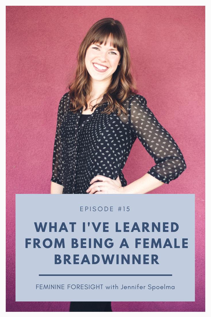 What I've Learned Being a Female Breadwinner - Jennifer Spoelma